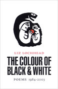 The Colour of Black and White: Poems 1984-2003