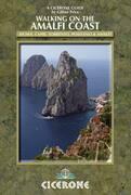 Walking on the Amalfi Coast: Ischia, Capri, Sorrento, Positano and Amalfi