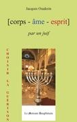 Corps Âme Esprit par un Juif