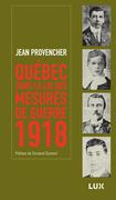 Québec sous la loi des mesures de guerre