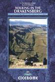 Walking in the Drakensberg: 75 walks in the uKhahlamba-Drakensberg Park