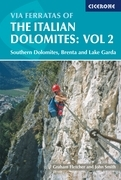 Via Ferratas of the Italian Dolomites: Vol 2