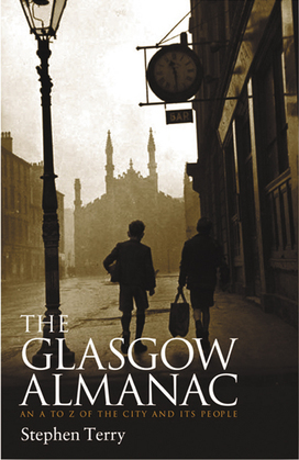 Glasgow Almanac: An A-Z of the City and its People