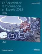 La sociedad de la Información en España 2012