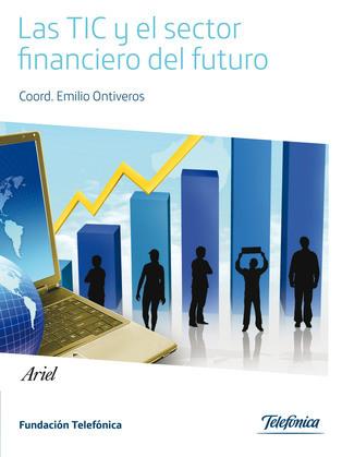 Las TIC y el sector financiero del futuro