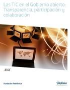 Las TIC en el Gobierno abierto: Transparencia, participación y colaboración