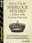 Sherlock Holmes e il furto della Corona Imperiale