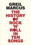 History of Rock 'n' Roll in Ten Songs
