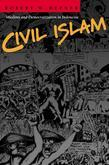 Civil Islam: Muslims and Democratization in Indonesia
