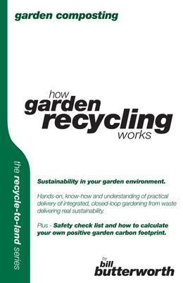 Garden Composting - How Garden Recycling Works