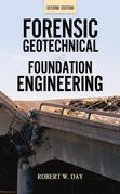 Forensic Geotechnical and Foundation Engineering, Second Edition