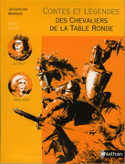 Contes et Lgendes des Chevaliers de la Table Ronde