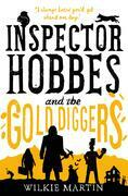 Inspector Hobbes and the Gold Diggers: (unhuman III) Humorous Cozy Cotswold Mystery