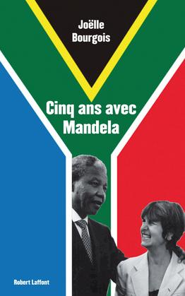 Cinq ans avec Mandela