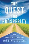 The Quest for Prosperity: How Developing Economies Can Take Off