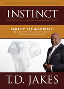 INSTINCT Daily Readings: 100 Insights That Will Uncover, Sharpen and Activate Your Instincts