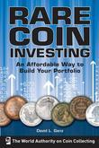 Rare Coin Investing: An Affordable Way to Build Your Portfolio