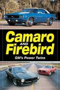 Camaro & Firebird:  GM's Power Twins