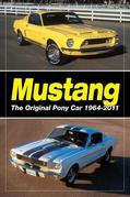 Mustang:  The Original Pony Car