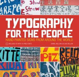 Typography for the People: Hand-Painted Signs from Around the World Plus 15 Free Fonts