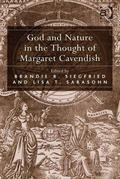 God and Nature in the Thought of Margaret Cavendish