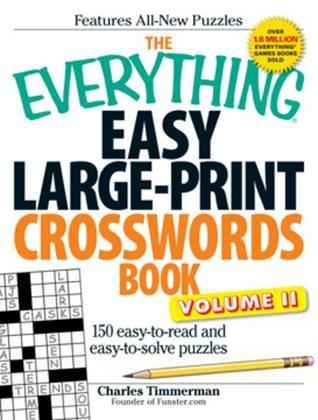 The Everything Easy Large-Print Crosswords Book, Volume II