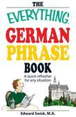 The Everything German Phrase Book