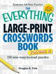 The Everything Large-Print Crosswords Book, Volume II