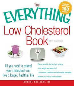 The Everything Low Cholesterol Book, 2nd Edition