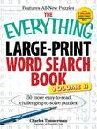 The Everything LargePrint Word Search Book, Volume II