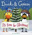Duck &amp; Goose, It's Time for Christmas!