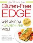 The Gluten-Free Edge: Get Skinny the Gluten-Free Way!