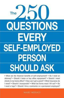 The 250 Questions Every Self-Employed Person Should Ask