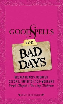 Good Spells for Bad Days