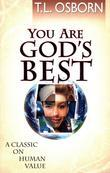 You Are God's Best: A Classic on Human Value