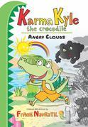 Karma Kyle the Crocodile: Angry Clouds