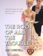 The Root of All the Trouble (eBook)