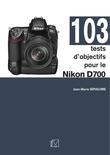 103 tests d'objectifs pour le Nikon D700