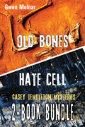 Casey Templeton Mysteries 2-Book Bundle: Hate Cell / Old Bones