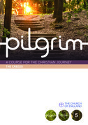 Pilgrim: The Creeds: Book 5 (Grow Stage)