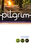 Pilgrim: The Creeds: Book 5 (Grow Stage)