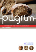 Pilgrim: The Eucharist: Book 6 (Grow Stage)