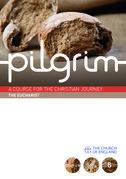 Pilgrim: The Eucharist: Book 6 (Grow Stage)