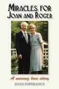 Miracles for Joan and Roger