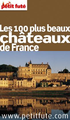 Les 100 plus beaux châteaux de France 2011