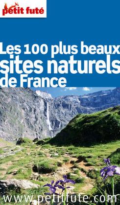 Dominique Auzias - Les 100 plus beaux sites naturels de France 2011 - 2012
