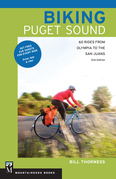 Biking Puget Sound, 2nd Ed.: 60 Rides from Olympia to the San Juans
