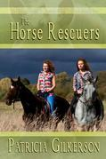 The Horse Rescuers, Volume #1