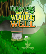 Freddy Frog and the Wishing Well