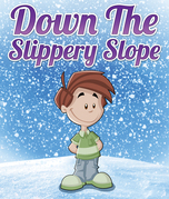 Down The Slippery Slope: Children's Books and Bedtime Stories For Kids Ages 3-8 for Early Reading
